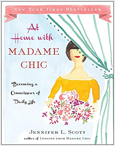 Amazon - At Home With Madame Chic Book - Jennifer L. Scott