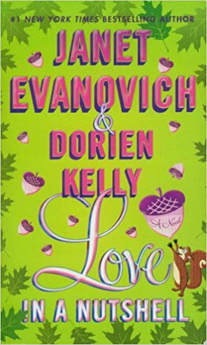 Amazon - Love In A Nutshell Book - Janet Evanovich - Dorien Kelly