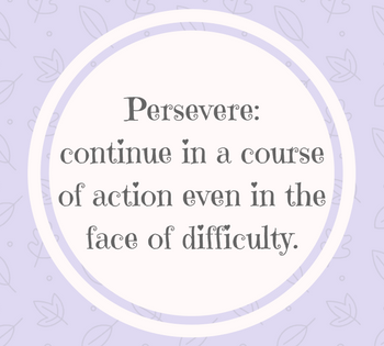 Feeling Inspired: Remembering to Persevere